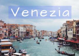 Venezia Cosa fare e vedere – Diario di Viaggio –
